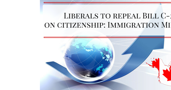 Liberals to repeal Bill C-24 on citizenship