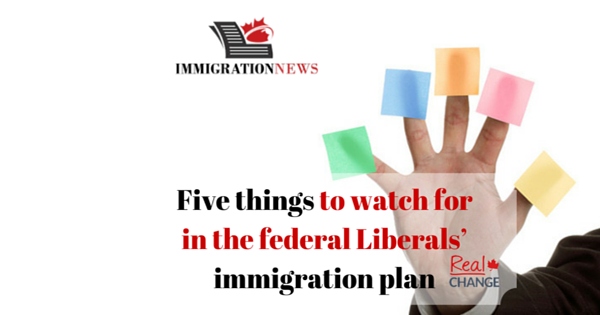 Five things to watch for in the federal Liberals' immigration plan