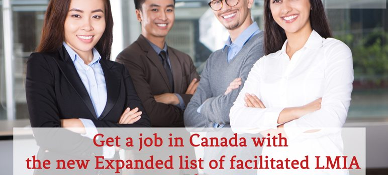 Get a job in Canada with the new Expanded list of facilitated LMIA