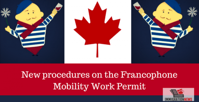 New procedures on the Francophone Mobility Work Permit