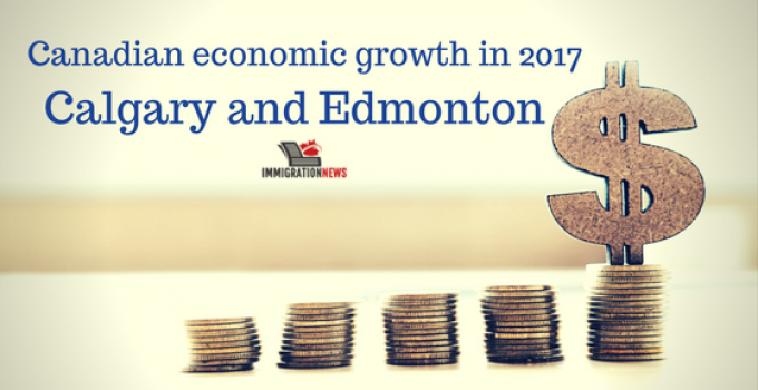 Canadian economic growth in 2017: Calgary and Edmonton are on top